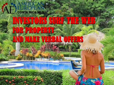 Investors make a lot of verbal offers on Costa Rica real estate