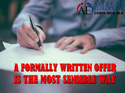 A formally written offer is the most sensible way to go