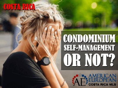 Self-management of a condominium in Costa Rica or not?