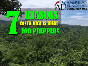 7 Reasons Costa Rica is an ideal place for Preppers