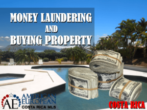 Money laundering and buying property in Costa Rica