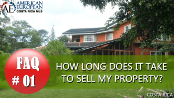 Real Estate FAQ | How long to sell a home in Costa Rica