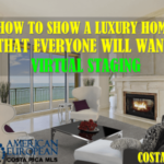 Virtual Staging - How to show a luxury home everyone will want